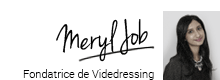 Meryl Job - Fondatrice de Videdressing